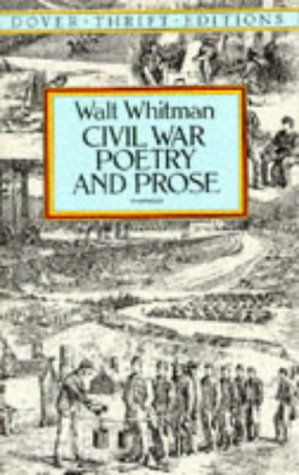 Civil War Poetry and Prose   1995 (Unabridged) edition cover