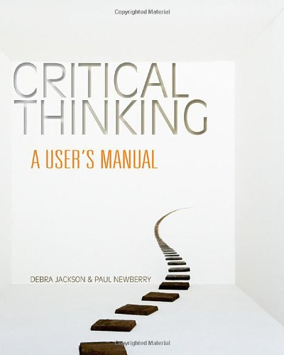 Critical Thinking A User's Manual  2012 edition cover
