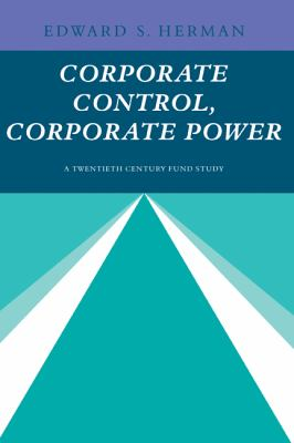Corporate Control, Corporate Power A Twentieth Century Fund Study  1981 9780521289078 Front Cover