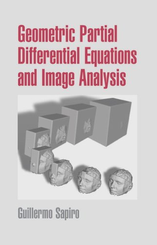 Geometric Partial Differential Equations and Image Analysis   2006 9780521685078 Front Cover