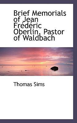 Brief Memorials of Jean Frederic Oberlin, Pastor of Waldbach:   2008 edition cover