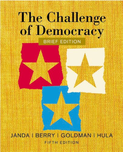 Challenge of Democracy American Government in Global Politics 5th 2004 (Brief Edition) edition cover