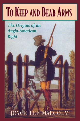 To Keep and Bear Arms The Origins of an Anglo-American Right  1994 9780674893078 Front Cover
