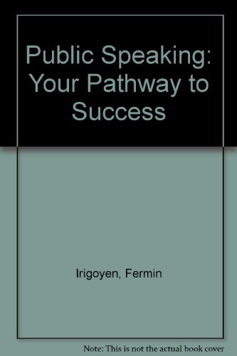 Public Speaking Your Pathway to Success Revised  9780757561078 Front Cover