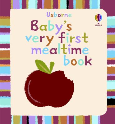Baby's Very First Mealtime Book   2009 edition cover
