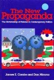 New Propaganda The Dictatorship of Palaver in Contemporary Politics N/A edition cover