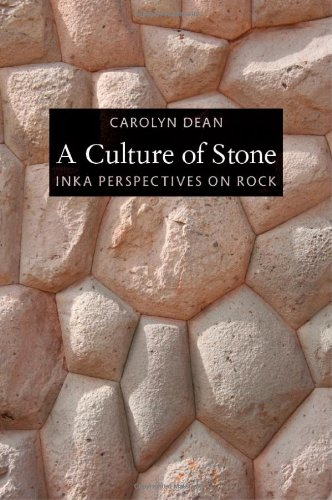 Culture of Stone Inka Perspectives on Rock  2010 edition cover