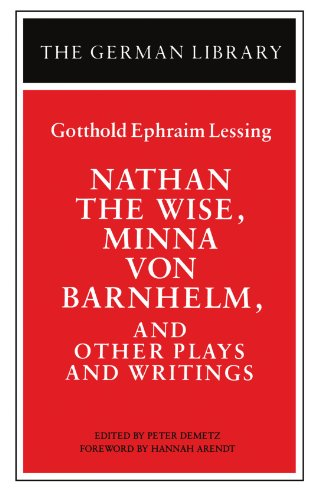 Nathan the Wise, Minna Von Barnhelm, and Other Plays and Writings   1991 edition cover