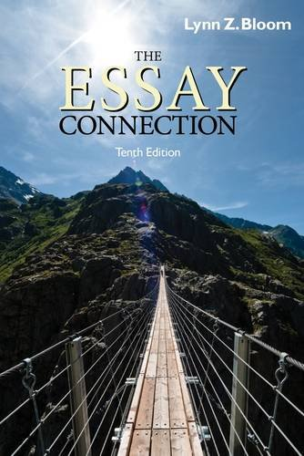Essay Connection Readings for Writers 10th 2013 9780840030078 Front Cover