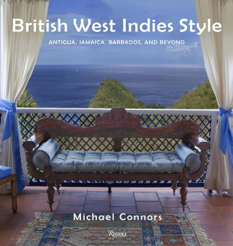 British West Indies Style Antigua, Jamaica, Barbados, and Beyond  2010 edition cover