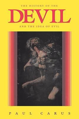 History of the Devil and the Idea of Evil  N/A 9780875483078 Front Cover