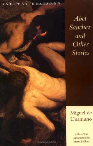 Abel Sanchez and Other Stories  Revised  edition cover