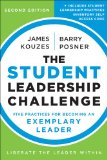 Student Leadership Challenge Five Practices for Becoming an Exemplary Leader 2nd 2014 9781118390078 Front Cover