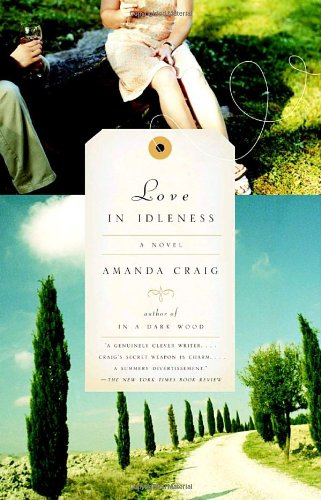Love in Idleness  N/A 9781400031078 Front Cover