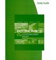 Economics and Contemporary Issues  8th 2010 (Student Manual, Study Guide, etc.) edition cover