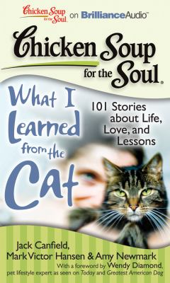 What I Learned from the Cat: 101 Stories About Life, Love, and Lessons  2011 edition cover