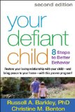 Your Defiant Child Eight Steps to Better Behavior 2nd 2013 (Revised) edition cover