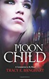 Moon Child  N/A 9781490962078 Front Cover
