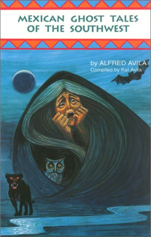 Mexican Ghost Tale of the Southwest   1994 edition cover