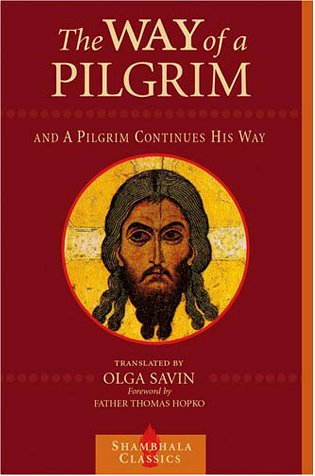 Way of a Pilgrim and a Pilgrim Continues His Way   2001 edition cover