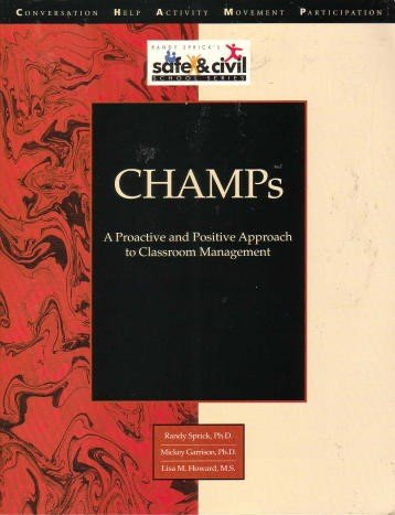 Champs : A Proactive and Positive Approach to Classroom Management  1998 edition cover