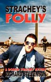 Strachey's Folly N/A 9781608200078 Front Cover