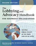 Lobbying and Advocacy Handbook for Nonprofit Organizations  2nd 2013 (Revised) edition cover