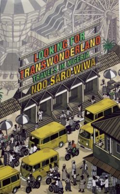 Looking for Transwonderland Travels in Nigeria  2012 edition cover