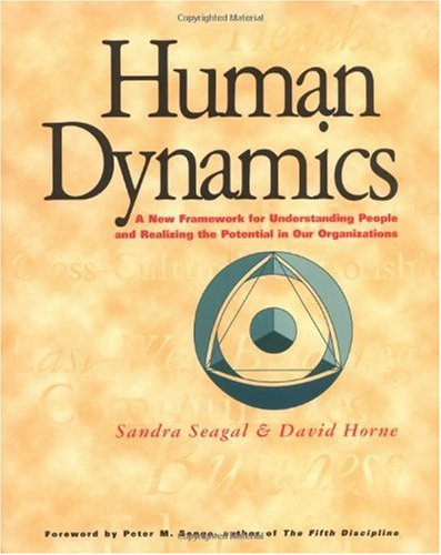 Human Dynamics : A New Framework for Understanding People and Realizing the Potential in Our Organizations  2000 edition cover