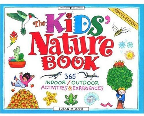 Kids Nature Book 365 Indoor/Outdoor Activities and Experiences 2nd 1996 (Revised) edition cover