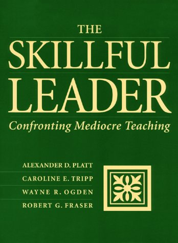 Skillful Leader : Confronting Mediocre Teaching  2000 edition cover