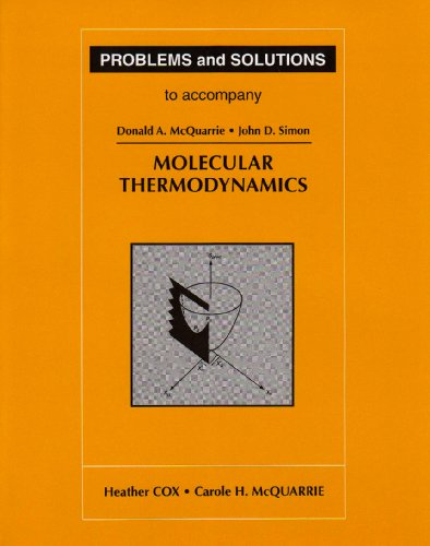 Problems and Solutions to Accompany Molecular Thermodynamics Student Manual, Study Guide, etc. edition cover