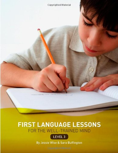 First Language Lessons for the Well Trained Mind Lvl 3 Instructo   2007 9781933339078 Front Cover