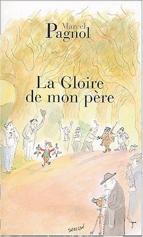 Gloire de Mon Pere  N/A 9782877065078 Front Cover