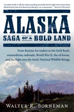 Alaska Saga of a Bold Land N/A edition cover