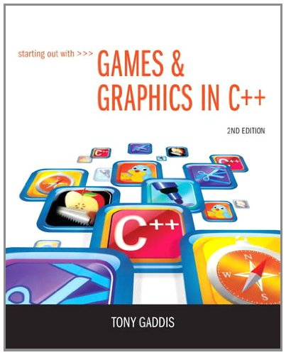 Starting Out with Games and Graphics in C++  2nd 2013 edition cover