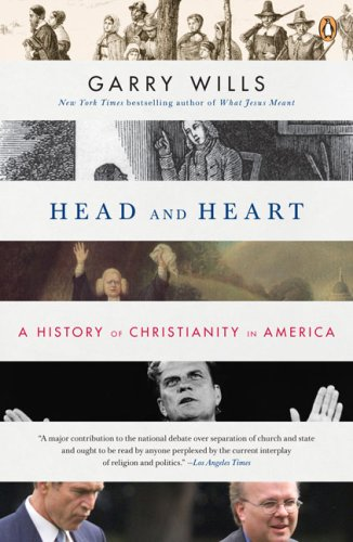 Head and Heart A History of Christianity in America  2008 edition cover