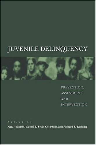 Juvenile Delinquency Prevention, Assessment, and Intervention  2005 edition cover