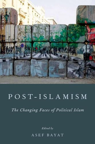 Post-Islamism The Changing Faces of Political Islam  2013 edition cover