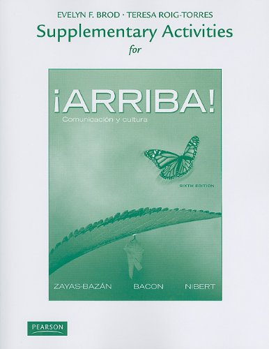 Supplementary Activities for �Arriba! Comunicaci�n y Cultura 6th 2012 9780205018079 Front Cover
