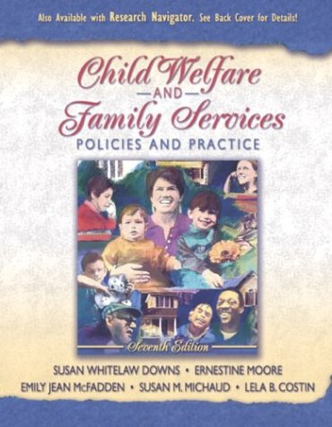 Child Welfare and Family Services Policies and Practice 7th 2004 (Revised) edition cover