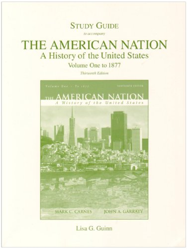 American Nation A History of the United States to 1877 13th 2008 (Student Manual, Study Guide, etc.) 9780205568079 Front Cover