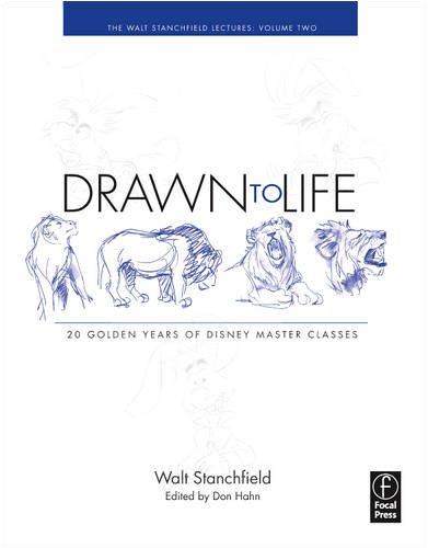 Drawn to Life: 20 Golden Years of Disney Master Classes Volume 2: the Walt Stanchfield Lectures  2009 edition cover