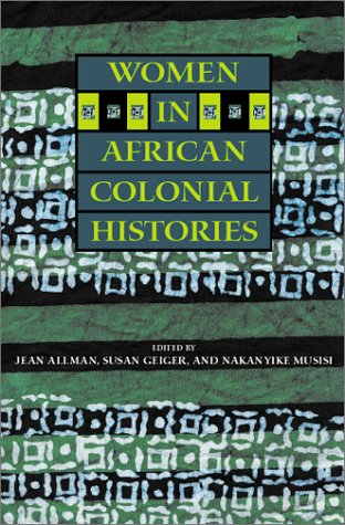 Women in African Colonial Histories   2002 edition cover