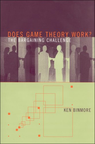 Does Game Theory Work? The Bargaining Challenge  2007 9780262026079 Front Cover