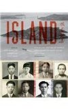 Island: Poetry and History of Chinese Immigrants on Angel Island, 1910-1940  2014 edition cover
