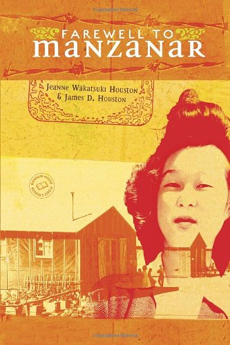 Farewell to Manzanar   2012 9780307976079 Front Cover