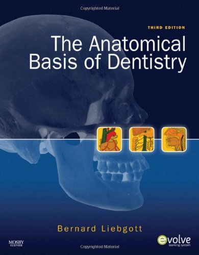 Anatomical Basis of Dentistry  3rd 2010 edition cover