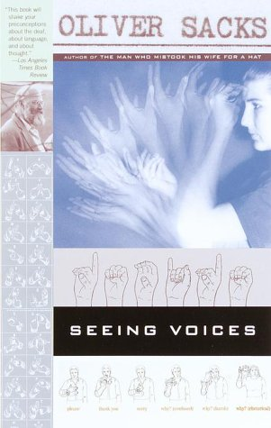 Seeing Voices A Journey into the World of the Deaf  2000 edition cover
