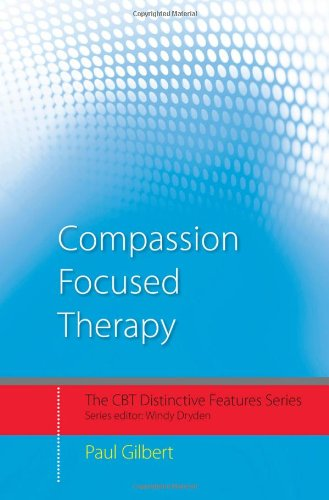 Compassion-Focused Therapy   2010 edition cover